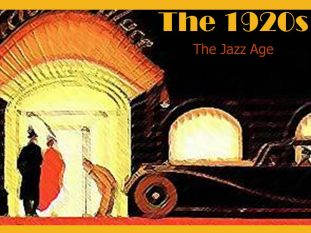 The 1920s The Jazz Age